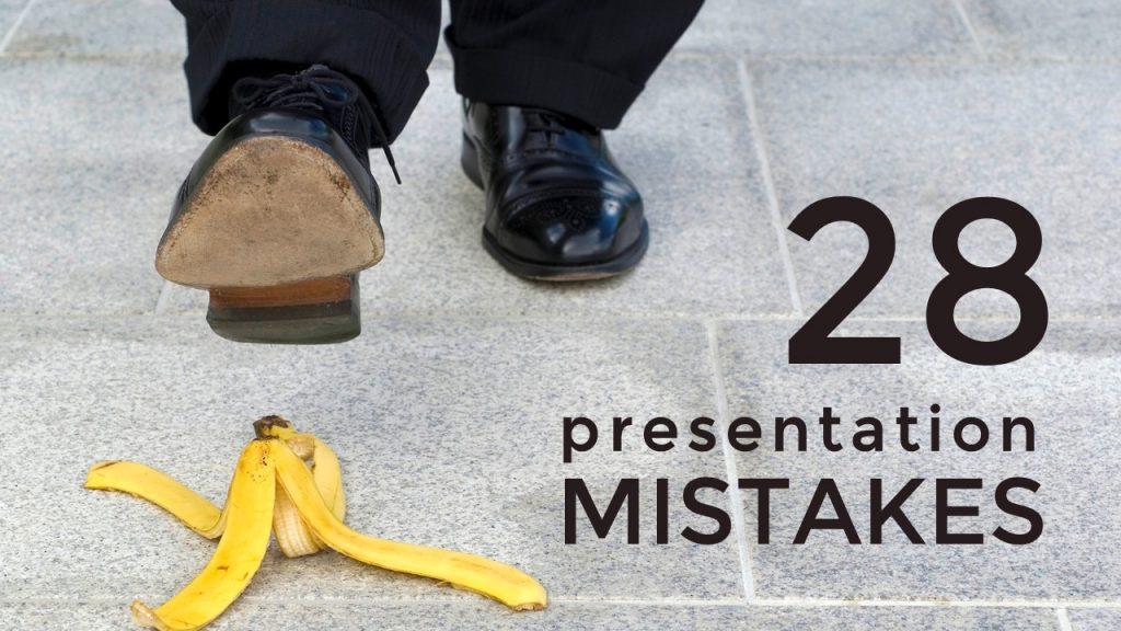 28 Presentation Mistakes - PMC Training